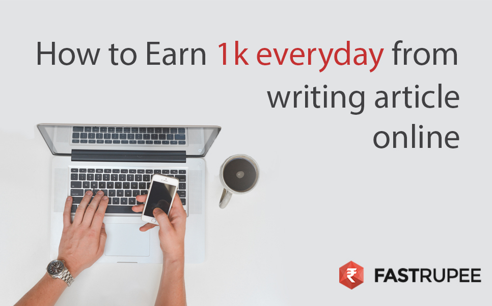How to Earn 1,000 Rupees every day from writing jobs | Content Writing